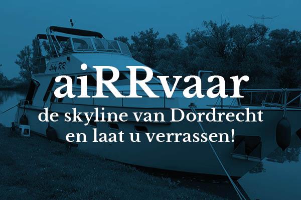 aiRRvaar de Skyline van Dordrecht en laat u verassen!