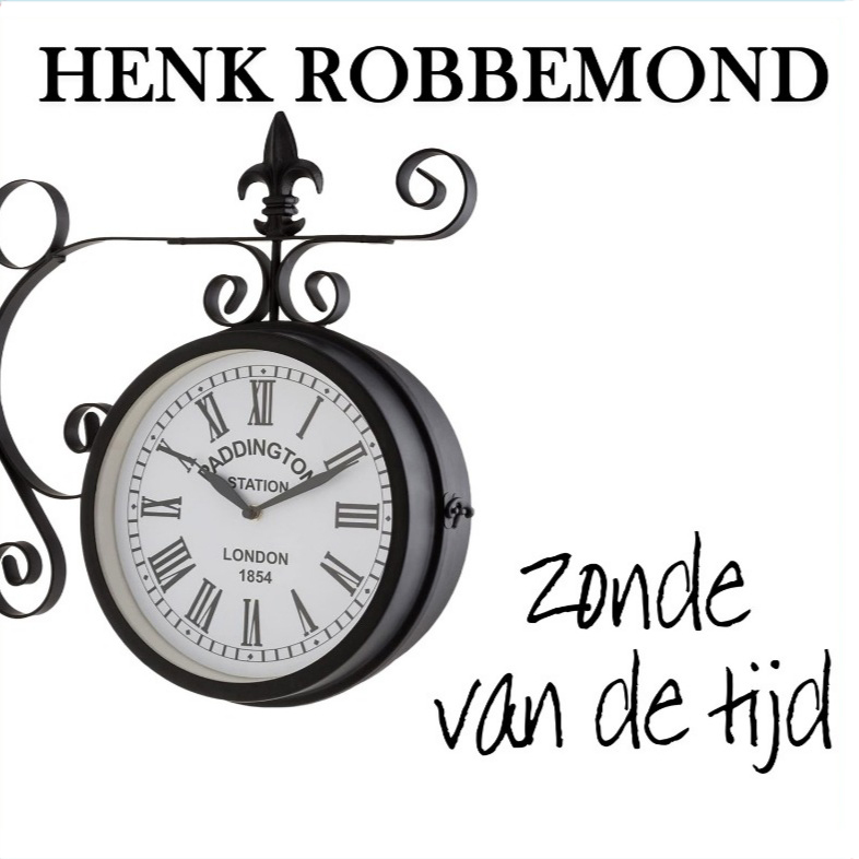 Henk Robbemond - Zonde van de tijd