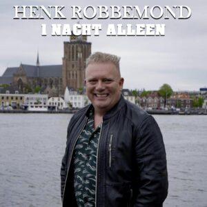 Henk Robbemond - 1 nacht alleen